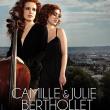 Concert CAMILLE ET JULIE BERTHOLLET à Besançon  @ Théâtre Ledoux - Billets & Places