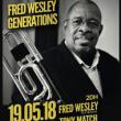 Concert FRED WESLEY GENERATIONS à PARIS @ LE PAN PIPER - Billets & Places
