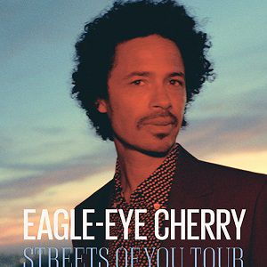 Eagle Eye Cherry - Street Of Your Tour