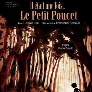IL ÉTAIT UNE FOIS LE PETIT POUCET @ Théâtre Musical - Pibrac