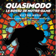 Théâtre QUASIMODO LE BOSSU DE NOTRE DAME