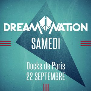 DREAM NATION FESTIVAL 2018 -  Main event @ DOCKS DE PARIS - AUBERVILLIERS