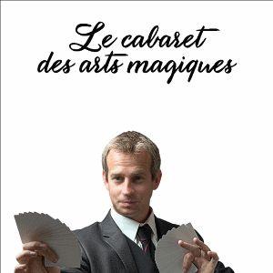 Le Cabaret Des Arts Magiques