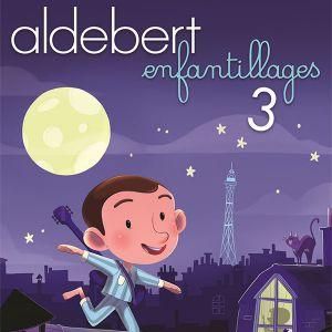 Aldebert « Enfantillages 3 »