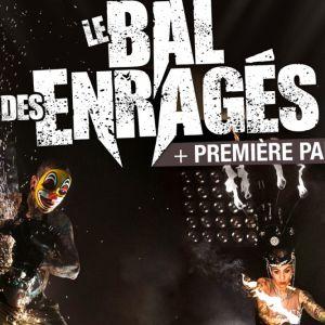 Le Bal Des Enrages