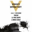 Soirée Nowadays 5th Birthday Party