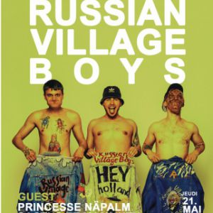 Russian Village Boys + Princesse Näpalm + Cactus Et Mammuth