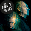 Spectacle LES CHANTS DE MARS 2021 - Alain DAMASIO & Yan PÉCHIN à Villeurbanne @ TRANSBORDEUR - Billets & Places