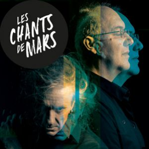 Les Chants De Mars 2021 - Alain Damasio & Yan Péchin