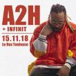 Concert A2H + Guest  à TOULOUSE @ LE REX - Billets & Places