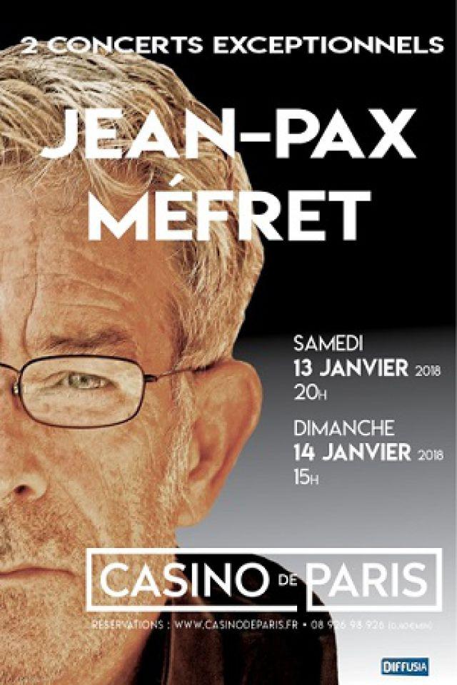 JEAN PAX MEFRET @ Casino de Paris - Paris