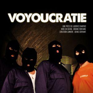 VOUYOUCRATIE - DE LUDOVIC CHAPUIS -1h30  @ Acte 2 Théâtre - LYON