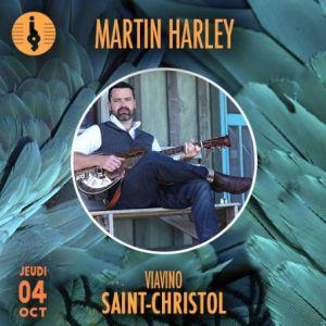 MARTIN HARLEY @ Viavino - SAINT CHRISTOL