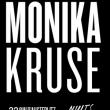 Soirée Monika Kruse à PARIS @ Nuits Fauves - Billets & Places