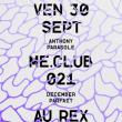 Soirée ME.CLUB.021 à PARIS @ Le Rex Club - Billets & Places