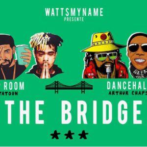 The Bridge Au Wanderlust : Hip-Hop Vs Dancehall