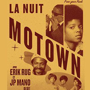 FREE YOUR FUNK : LA NUIT MOTOWN @ La Bellevilloise - Paris