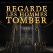 Concert REGARDE LES HOMMES TOMBER - Release Party