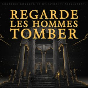 Regarde Les Hommes Tomber - Release Party