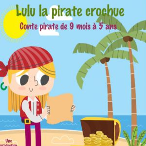 Lulu, La Pirate Crochue