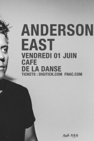 Concert ANDERSON EAST à Paris @ Café de la Danse - Billets & Places