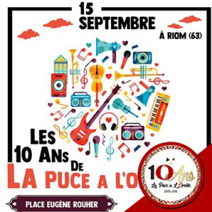 LES 10 ANS DE LA PUCE A L'OREILLE : Debout Sur Le Zinc / Les Hurl @ Place Eugène Rouher - RIOM
