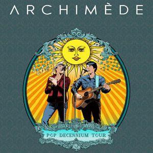 Archimède - Pop Decennium Tour