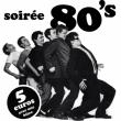 Concert SOIRÉE ANNÉES 80 à RAMONVILLE @ LE BIKINI - Billets & Places