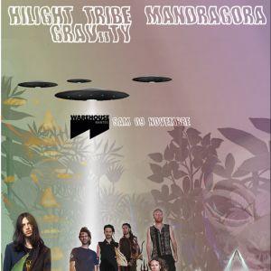 Hilight Tribe, Mandragora, Graviity - Warehouse Nantes