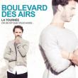 Concert BOULEVARD DES AIRS  - On se dit que vous aussi à Bourg en Bresse @ AINTEREXPO - EKINOX - Billets & Places