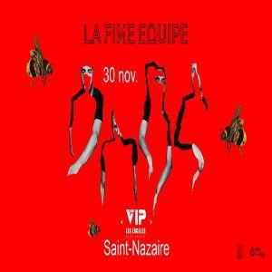 La Fine Equipe + 1Ere Partie