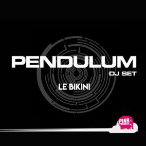 PP#5 : PENDULUM (djset) + ELISA DO BRASIL + MR MAGNETIX @ LE BIKINI - RAMONVILLE