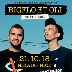 Billets BIGFLO ET OLI - Nikaia Live