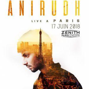 ANIRUDH @ Zénith Paris La Villette - Paris