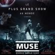 Concert MUSE : DRONES WOLRD TOUR à Paris @ La Géode - Billets & Places