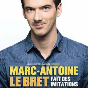 MARC ANTOINE LE BRET @ Hermione - Saint Brieuc