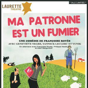 Ma patronne est un fumier @ Laurette Théâtre - salle Laurette - AVIGNON