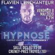 SPECTACLE D'HYPNOSE AVEC FLAVIEN L'ENCHANTEUR