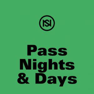 PASS NIGHTS & DAYS @ SUCRIÈRE, ANCIENNES USINES FAGOR-BRANDT - LYON