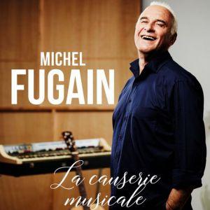 MICHEL FUGAIN @ Théâtre Musical - Pibrac