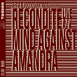Concert RECONDITE live A/V + MIND AGAINST + AMANDRA