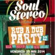 Soirée SOUL STEREO RUB A DUB PARTY 12 à Paris @ Cabaret Sauvage - Billets & Places