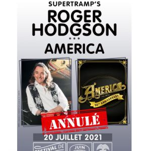 Supertramp's Roger Hodgson + America Annulé