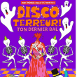 Soirée Disco-Terreur