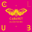 Soirée S3A + JO'Z à Marseille @ Cabaret Aléatoire - Billets & Places