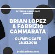 Soirée Brian Lopez + Fabrizio Cammarata à PARIS @ Olympic Café - Billets & Places