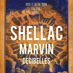 SHELLAC + MARVIN + DECIBELLES @ Le Rockstore - Montpellier