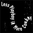 Concert Less Playboy Is More Cowboy - Vendredi à POITIERS @ PLAN B - Billets & Places
