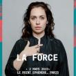 Concert La Force à Paris @ Point Ephémère - Billets & Places
