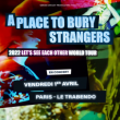 Concert A PLACE TO BURY STRANGERS